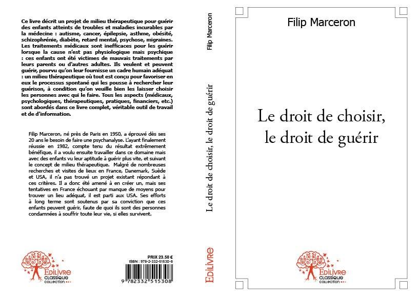 FILIP MARCERON : LE DROIT DE CHOISIR , LE DROIT DE GUERIR EDILIVRE-FILIP-MARCERON1